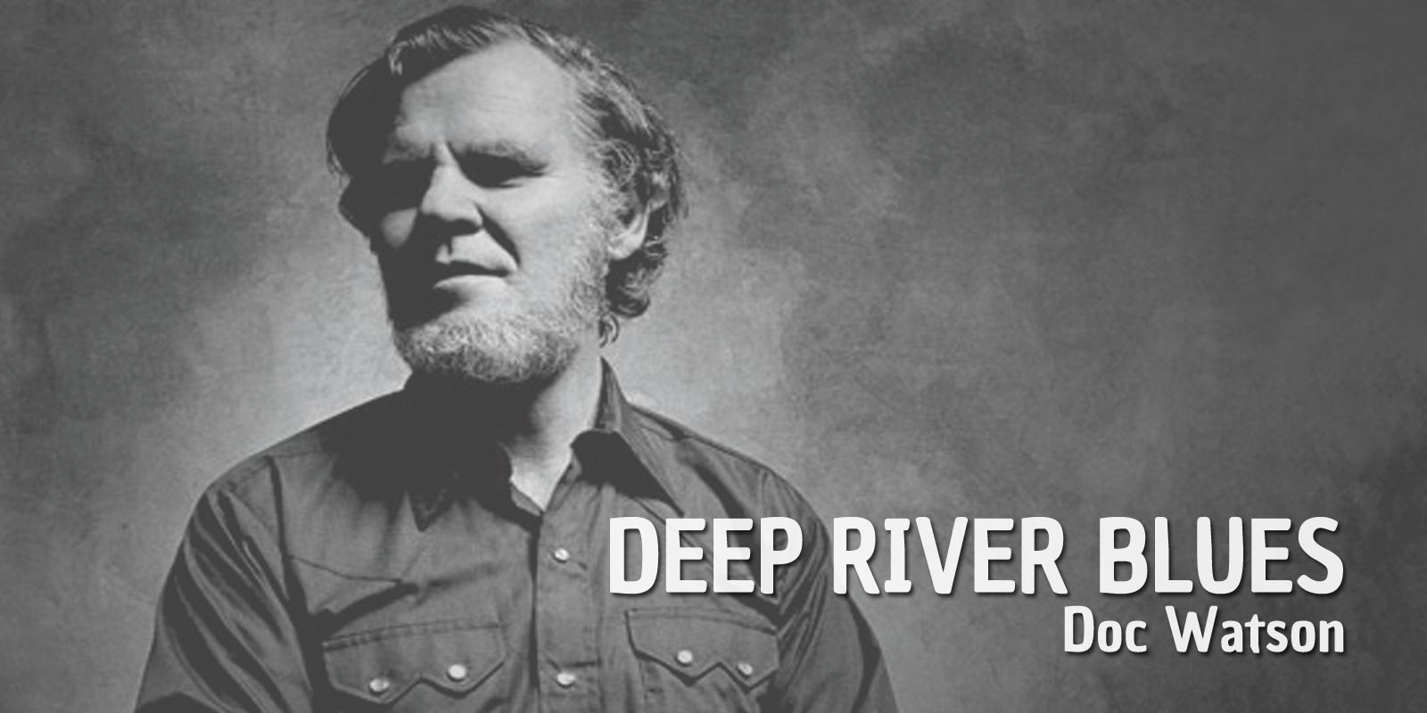 Burninguitar show you how to play Deep River Blues by Doc Watson. A great classic of Acoustic Blues Fingerstyle Guitar. PDF and Guitar Pro Tab includedBurninguitar show you how to play Deep River Blues by Doc Watson. A great classic of Acoustic Blues Fingerstyle Guitar. PDF and Guitar Pro Tab included