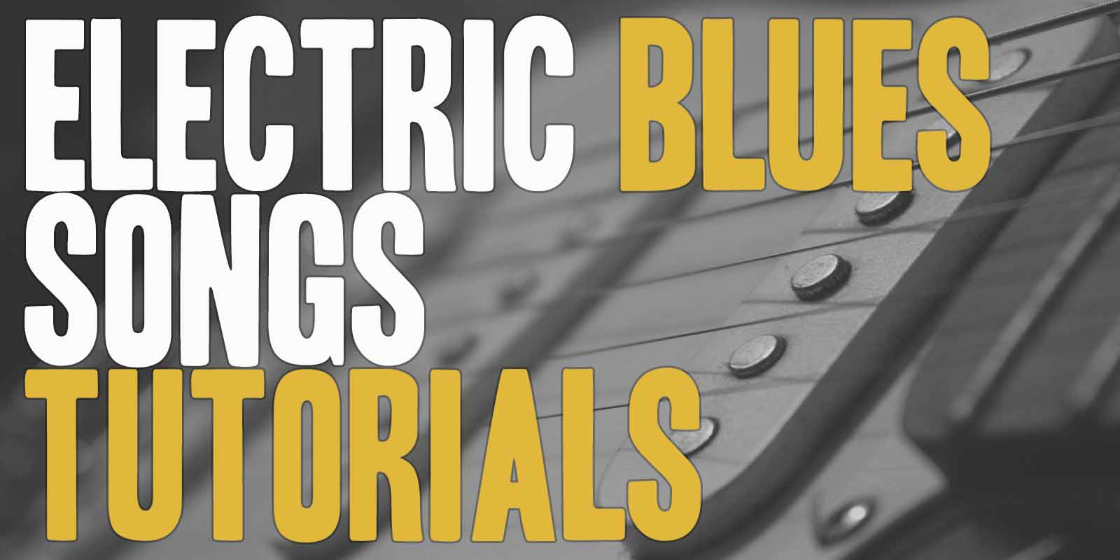 ELECTRIC BLUES SONGS TUTORIALS Learning to play the most famous electric blues songs will be so much easier with Burninguitar's  Electric blues songs tutorials