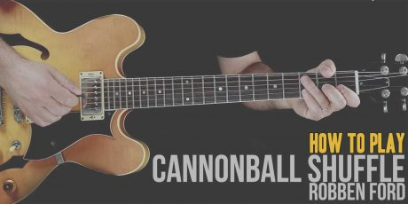 How To play Cannonball Shuffle (Robben Ford) Burninguitar show you how to play Cannonball Shuffle by Robben Ford. A great song of  Blues Guitar. Music Score included in pdf and in guitar pro tab. Pride and Joy lesson include 11 videos and music sheets available for download (both Cannonball Shuffle pdf and Cannonball Shuffle gpx)